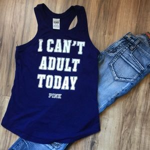 """PINK """"I CAN'T ADULT TODAY"""" Racerback Tank XS"""